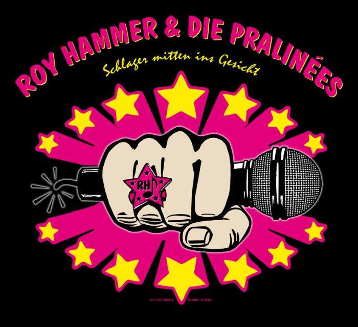 Roy Hammer &die Pralinées - Hier gehts lang!